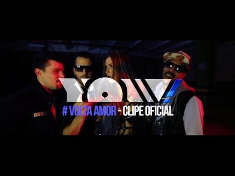 YOW! - VOLTA AMOR - Clipe Oficial