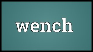 Wench Meaning