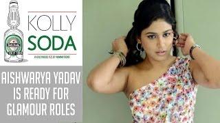 Manisha Yadav is ready for glamour roles | Kolly Soda | Namma Trend