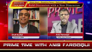 Shafi Burfat of JSMM invites Altaf Hussain to lead Sindhu Desh on Prime Time w/Anis Farooqui