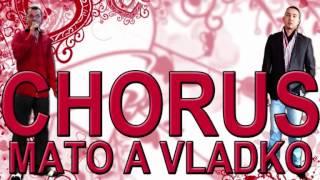 Chorus Mato A Vlado Sladaky 2014