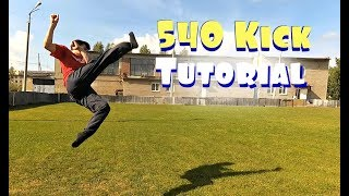 How To 540 Kick Tutorial