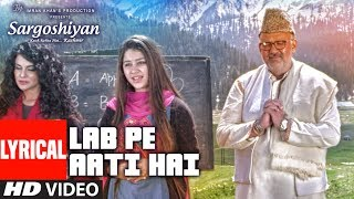 Lab Pe Aati Hai Lyrical Video | Khusboo Jain,Keshav Kumar | Sargoshiyan