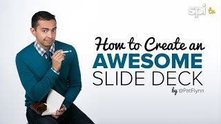 How to Create an Awesome Slide Presentation - SPI TV, Ep. 17