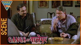 Gangs of Wasseypur -1 Hindi Movie || Discussion Between Tigmanshu&Pankaj Tripathi || Eagle Hindi Mov