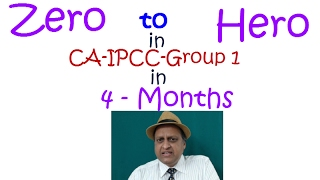 CA IPCC Secret leaked. Zero to Hero in IPCC Group in 4 Months. Pass Clear CA IPCC in First Attempt.
