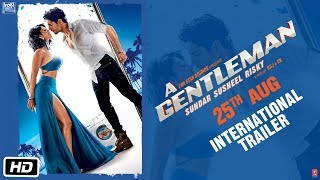 A GENTLEMAN - Sundar, Susheel, Risky | International Trailer | Sidharth | Jacqueline | Raj & DK