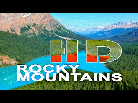 THE ROCKY MOUNTAINS CANADA A TRAVEL TOUR HD 1080P