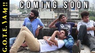 GOTE JAM - A DESI Hindi Web Series - Coming Soon