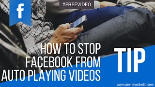 How to stop Facebook from Auto Playing videos