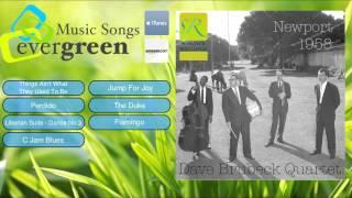 Dave Brubeck Quartet Newport 1958  Remastered Full Album
