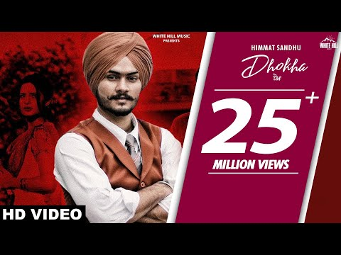 HIMMAT SANDHU : Dhokha (Official Video) Gill Raunta | New Punjabi Sad Song 2019 | White Hill Music