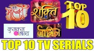 TOP 10 TV SERIALS BY TRP MARCH - 2017 [WEEK 8]