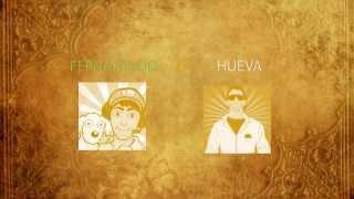 FERNANFLOO vs HUEVA - Duelo de CRACKS