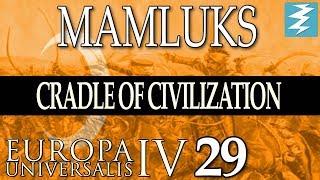 WAR VS MING [29] - MAMLUKS - Cradle of Civilization EU4 Paradox Interactive