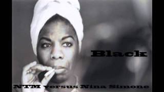 Balck is the color -  Nina Simone versus NTM