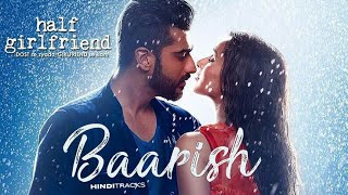 Half Girlfriend - Baarish | Ash King and Shashaa Tirupati | MUSIC YT