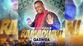 Mzee Yussuf - Ya Ramadhani | Qaswida New 2018)