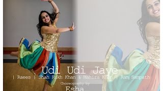 Udi Udi Jaye | Raees | Shah Rukh Khan & Mahira Khan | DANCE COVER-ESHA | QUICK CHOREOGRAPHY