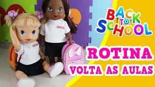BABY ALIVE- ROTINA DE  VOLTA AS AULAS - BAB