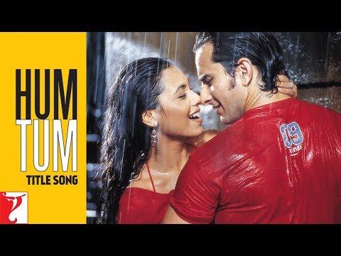 Hum Tum Title Song   Saif Ali Khan   Rani Mukerji   Alka Yagnik   Babul Supriyo