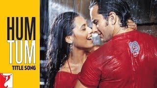 Hum Tum Title Song | Saif Ali Khan | Rani Mukerji | Alka Yagnik | Babul Supriyo