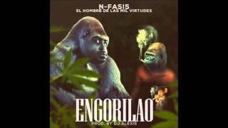 N-FASIS - ENGORILAO