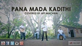 Pana Mada Kadithi Remake by api Machan