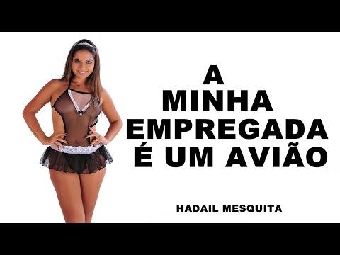 A MINHA EMPREGADA É UM AVIÃO DUDINHA HADAIL MESQUITA