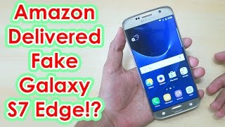 Orders Refurbished Galaxy S7 Edge but receives? Watch this Before you buy Refurbished phone!