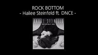 [Lyrics + Vietsub] Rock Bottom - Hailee Steinfeld ft. DNCE