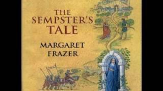 The Sempster's Tale - Margaret Frazer - Part 1
