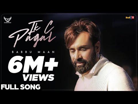 Xxx Mp4 Babbu Maan IK C Pagal Full Song Latest Punjabi Songs 2018 3gp Sex