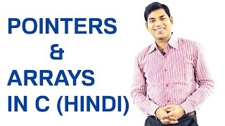 Pointers and Arrays in C (HINDI)
