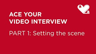 Ace Your Video Interview - Part 1