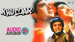 Khuddar Audio Songs Jukebox | Govinda, Karisma Kapoor, Anu Malik