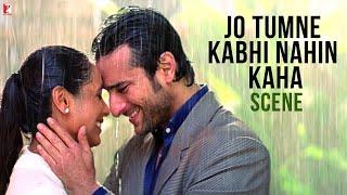 Jo Tumne Kabhi Nahin Kaha - Scene - Hum Tum