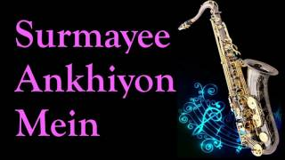 Surmayee Ankhiyon Mein    Sadma    The Most Melodious lullaby ever   Best Saxophone Instrumental