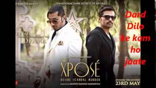 The Xpose:Dard Dilo Ke Kam ho Jaate Full Song 2014 720p HD By Mohd. Irfan Ft.Himesh, Honey Singh