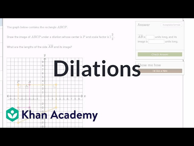 Thinking about dilations   Transformations   Geometry   Khan Academy