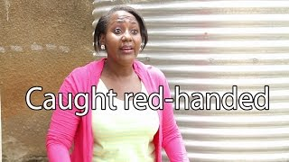 Caught Red-handed. Comedy made in Africa