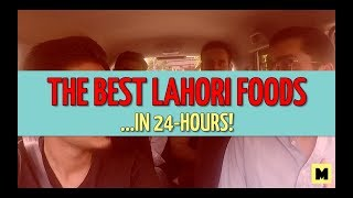 Best Lahori Foods in 24 Hours | Vlog | MangoBaaz