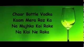 Chaar Bottle Vodka Lyrics   Yo Yo Honey Singh   Sunny Leone
