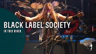 Black Label Society - In This River (Doom Troopin' Live)