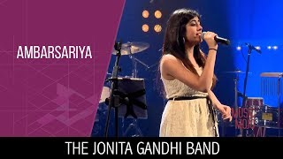 Ambarsariya -  The Jonita Gandhi Band -  Music Mojo Season 3 -  Kappa TV