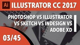 Photoshop vs Illustrator vs Sketch vs InDesign vs Adobe XD - Adobe Illustrator CC 2017 [03/45]
