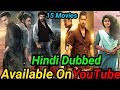 Top 15 Big Blockbuster New South Hindi Dubbed Movies Available On YouTube.V Movie.