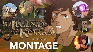The Legend Of Korra - Book 4 (Season 4)  RECAP/MONTAGE