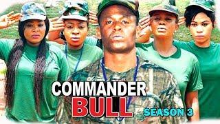Commander Bull Season 3 - Zubby Michael 2017 Newest Nigerian Movie   Latest Nollywood Movie Full HD