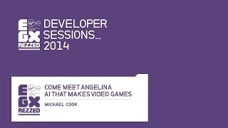 Come meet ANGELINA - the AI that makes video games - EGX Rezzed 2014